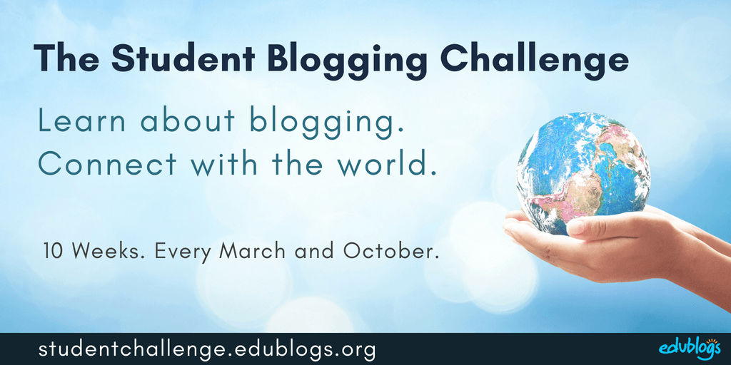 Student Blogging Challenge is held every March and October for 10 weeks