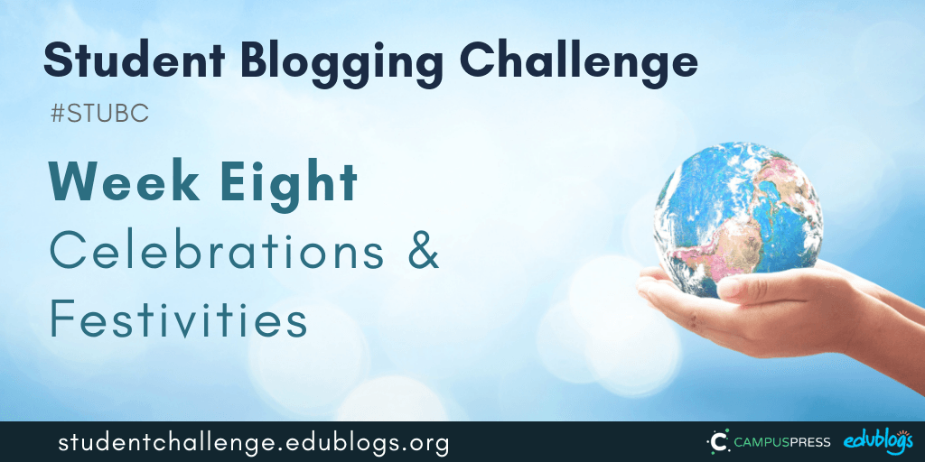 Week 8 of the Student Blogging Challenge looks at festivities and celebrations around the world