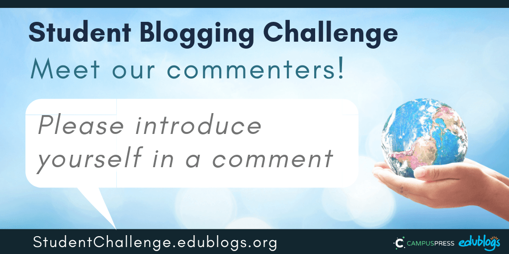 Meet our commenters Student Blogging Challenge