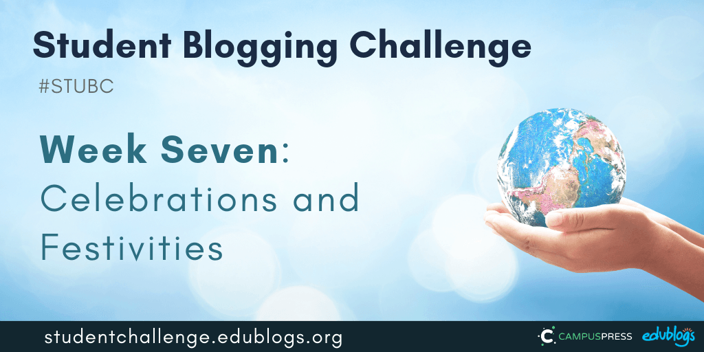 Week 7 of the Student Blogging Challenge looks at festivities and celebrations around the world